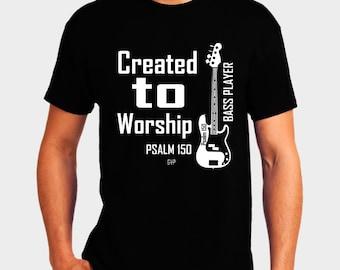 Created to Worship Bass - Christian T-Shirt - Christian Apparel - Faith Shirt - Religious Shirt