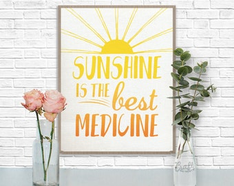 Sunshine is the Best Medicine Digital Print • Ombre Inspirational Quote • Instant Download Artwork • Home Decor Wall Art Printable