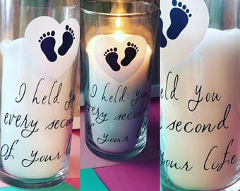 I held you every second of your life candle holder/vase