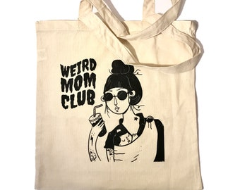 Weird Mom Club Natural Canvas Tote Bag. 15x15 inches.