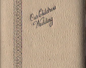 Our Children's Wedding Hinged Cover Photo Album + New In Box + 1960s + Vintage Wedding Book