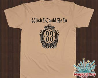 Disney Shirts -Wish I Could be in Club 33