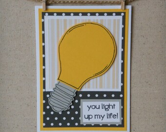 You Light Up My Life Handmade Greeting Card