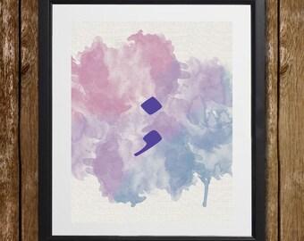 Watercolor Semicolon Wall Art - Semicolon Decor - Semicolon Print - Watercolor Print - Therapist Print - Watercolor Semicolon Print