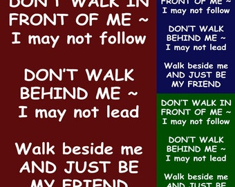 Don't Walk Behind Me instant digital download Quote Typography Word Art