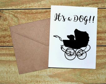 It's a Dog!! New Dog Parent 5x7 White Greeting Card