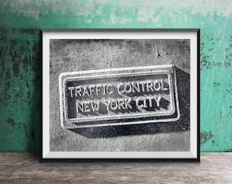 New York City Traffic Control - Black and White - NYC Sign Photography Print - art photo