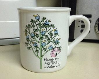 """Hallmark """"Hang on till the Weekend"""" Coffee Mug"""