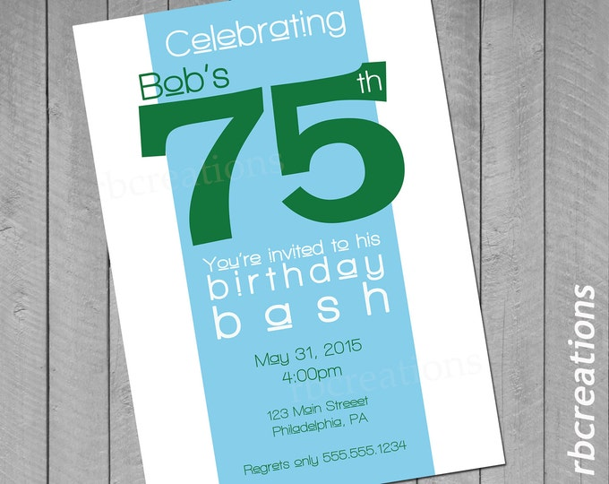 Adult Age Custom Digital Birthday Party Invitations ~ 4x6 or 5x7 Printable 50th 75th 21st