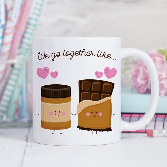 Coffee Mug We Go Together Like Peanut Butter and Chocolate - Best Friends Coffee Mug