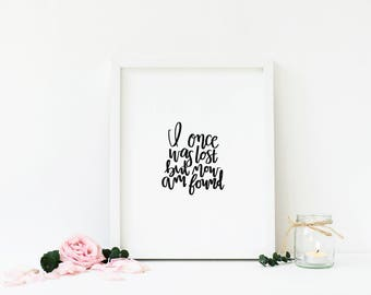 BUNDLE DEAL | Amazing Grace + I Once Was Lost But Now Am Found | Christian Art | Hymn Print | Black and White | Modern Calligraphy