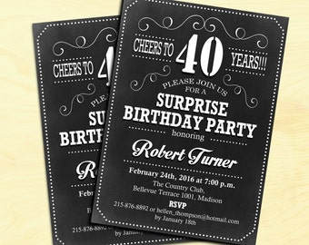 Surprise 40th Birthday Invitation / Cheers To 40 Years / Any Age / Black White Chalkboard / Digital Printable Invitation / Customized