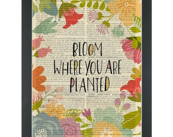 Inspiring quote Bloom flowers Dictionary Art Print