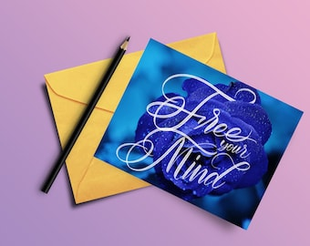 Free Your Mind (Custom Hand lettered Greeting Card)