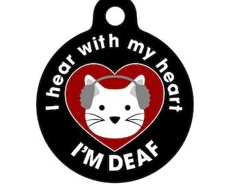 I Hear with my Heart - Deaf Medical ID Tag - Cat Medical Alert Pet Tag, Pet Tag, Cat Tag, Child ID Tag