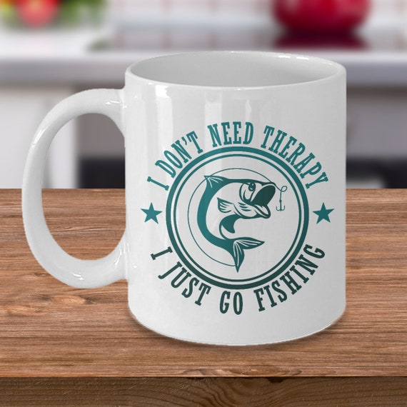 Funny Fishing Therapy Coffee Mug - Fishermen Novelty Cup - Fishing Gift