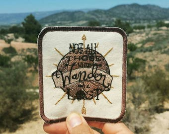Not All Those Who Wander Are Lost Wanderlust Adventure Patch Embroidered Travelling Badge Gap Year Summer Holiday