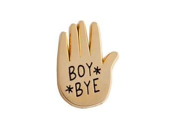 BOY BYE pin   enamel pin   lapel pin