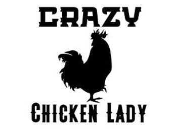 chicken decal, chicken lady, crazy chicken, backyard chickens, chicken decor