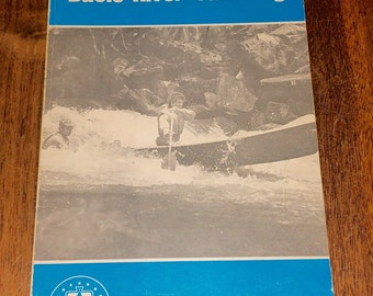 Basic River Canoeing by Robert E McNair Vintage Paperback Book