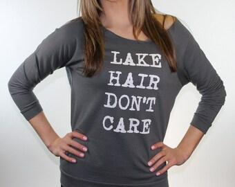 Lake hair don't care tee shirt (available in 2 colors). lake life. lake shirts. slouchy sweatshirt. off the shoulder shirt.