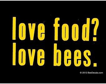 Liebe Essen Liebe Bienen Vinyl Aufkleber - Honig Biene Auto Fenster-Aufkleber - Autoaufkleber - Imker Aufkleber - wir lieben Bienen