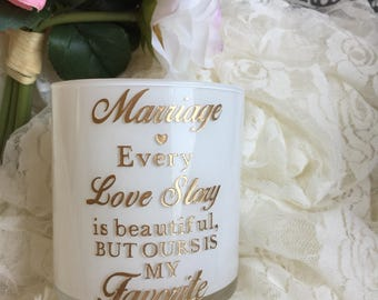 Marriage quote | Valentines Day | Soy candle | Anniversary gift | Scented candles | Every love story | Wedding gifts