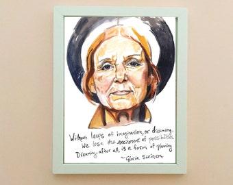 Gloria Steinem Portrait, inspirational quote, feminist