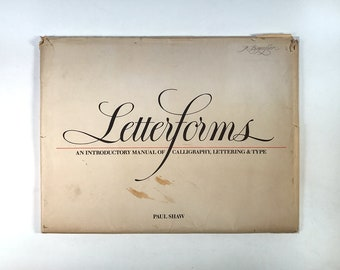 LETTERFORMS | Introductory Manual of Calligraphy, Lettering & Type | PAUL SHAW | 1986