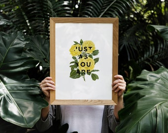 Just As You Are - Floral Collage A4/A3 Print