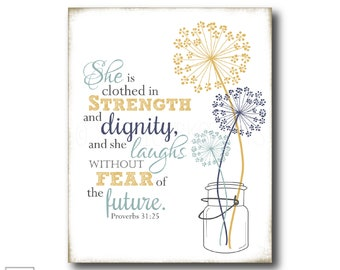 She is clothed in strength and dignity | Proverbs 31:25 - Christian Art Print