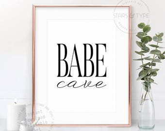 Babe Cave, PRINTABLE Wall Art, Home Office Desk Art, Scandi Style Poster, Modern Black Typography, Bedroom Sign Decor, Digital Print Design