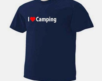 I LOVE CAMPING Outdoor Camp RV Tents Travel Trailers T-Shirt
