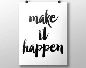 Make It Happen, Typography Poster, Office Decor, Black And White, Inspirational Quote, Motivational Quote, Home Decor, Wall Art, Office Art