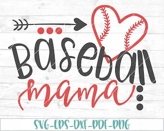 Baseball mama svg, eps, dxf, png, cricut, cameo, scan N cut, cut file, baseball svg, baseball mom svg, baseball mama cut file, baseball mom