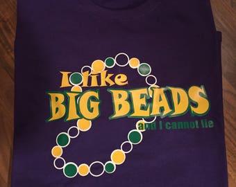 I like Big Beads and I cannot lie Mardi Gras