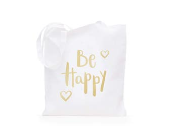 Tote Bag Be Happy Gold
