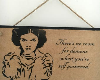 """Princess Leia inspired wall plaque, handmade, handpainted ~ """"There's no room for demons when you're self-possessed"""" ~ Carrie Fisher, art"""