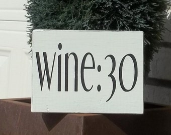 Wine:30 Cream and Black Painted Wood Sign | Wine Humor Sign | Hand Painted Sign