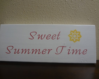 Sweet Summer Time Wood Sign, Summer Wood Sign, Summer Decor, Summer Wooden Sign, Summer Wooden Decor