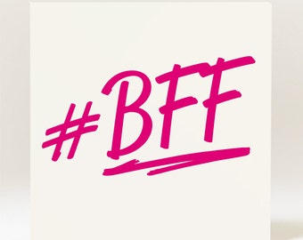 Hashtag BFF Best Friend Forever Card