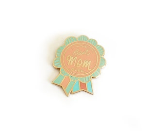 the best mom ever Enamel pin