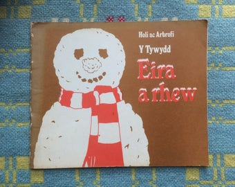 1970s Vintage Welsh Children's Book about Winter Weather - Eira a Rhew (Snow and Ice)