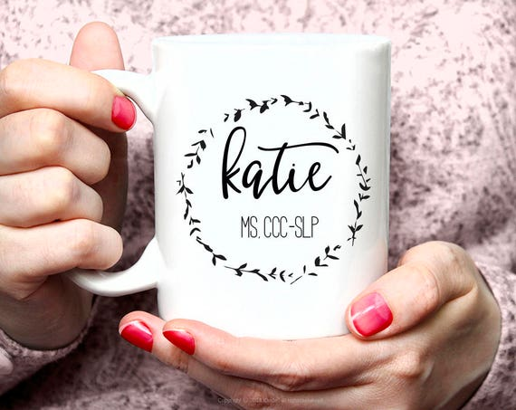 Personalized Speech Language Pathologist Coffee Mug SLP Gifts - Gifts For SLP - Speech Therapist Gifts Slp Humor Speech-Language Gifts 48G