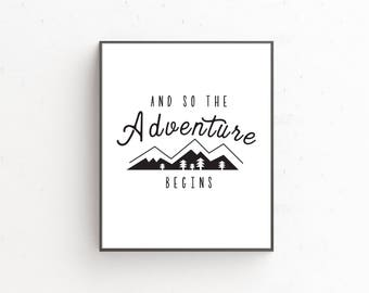 And So The Adventure Begins Downloadable Print