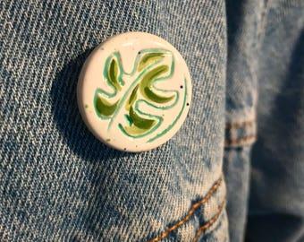 Monstera Leaf Ceramic Pin Badge