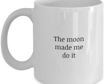 moon magick, moon magic,  white ceramic mug, ceramic coffee mug statement mugs, mugs, coffee mug, funny mugs, moon mug,  ceramic mug,