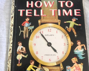 "Vintage How To Tell Time Little Golden Activity Book, ""A"" Edition, 1957"