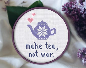 Cross Stitch Pattern Make Tea Not war Instant Download PDF Counted Chart Modern Embroidery