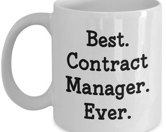 Contract Manager Mug - Best Contract Manager Ever - Funny Tea Hot Coffee Cocoa Cup - Birthday Christmas Gag Gifts Idea